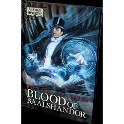 Arkham Horror Novel - Blood of Baalshandor