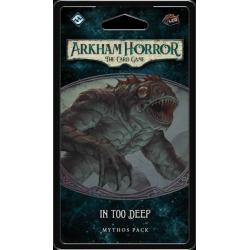 Arkham Horror LCG - In Too Deep