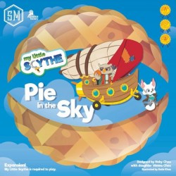 My Little Scythe - Pie in the Sky