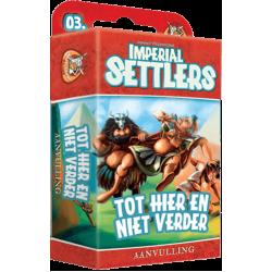 Imperial Settlers - Tot Hier en Niet Verder