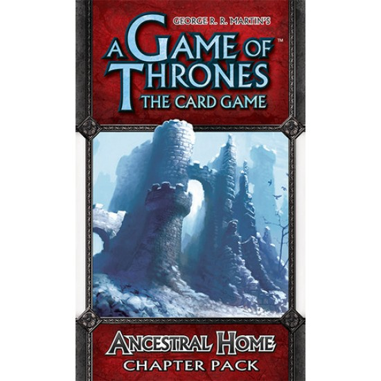 A Game of Thrones LCG - Ancestral Home