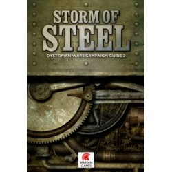 Dystopian Wars - Storm of Steel Campaign Guide