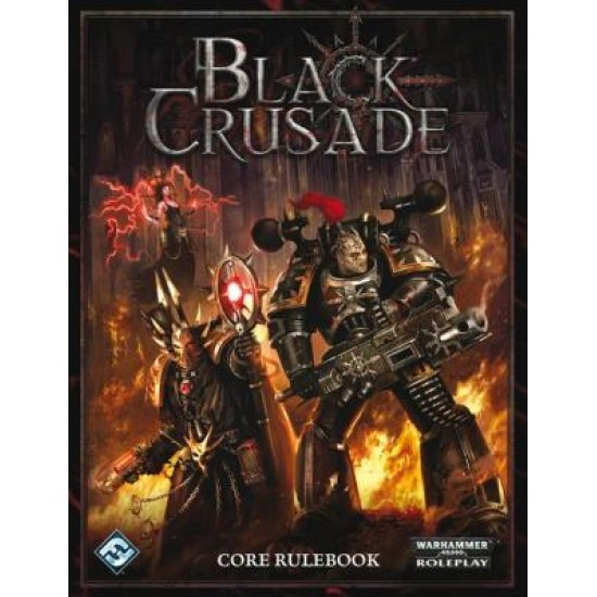 Black Crusade - Core Rulebook