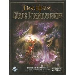 Dark Heresy - The Apostasy Trilogy Part III - Chaos Commandment