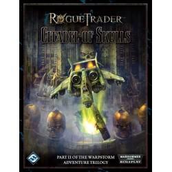 Rogue Trader - The Warpstorm Trilogy Part II - Citadel of Skulls