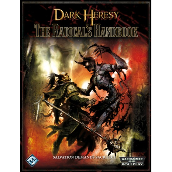 Dark Heresy - The Radical's Handbook