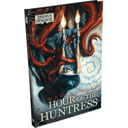 Arkham Horror Novel - Hour of the Huntress