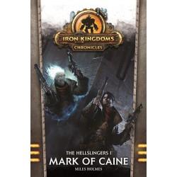 Iron Kingsdoms Chronicles - The Hellslinger 1 Mark of Caine
