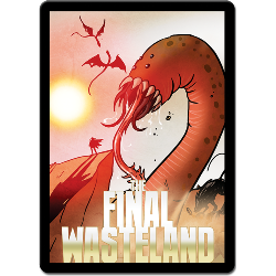 Sentinels of the Multiverse - The Final Wasteland
