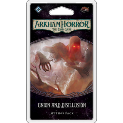 Arkham Horror LCG - Union and Disillusion
